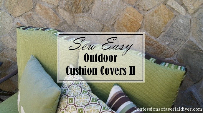 Sew Easy Outdoor Cushion CoversPart 2  Confessions of a
