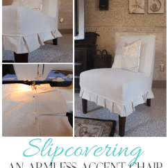Slipcover For Armless Chair Lazy Boy Recliner Chairs Slipcovering An Accent How To