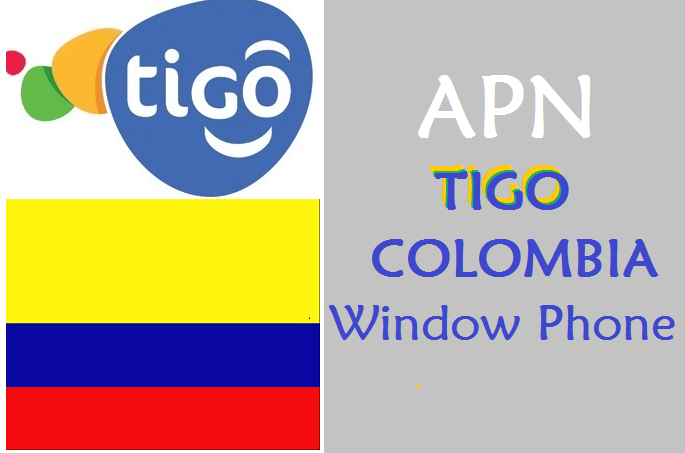 como configurar apn tigo colombia windows phone nokia