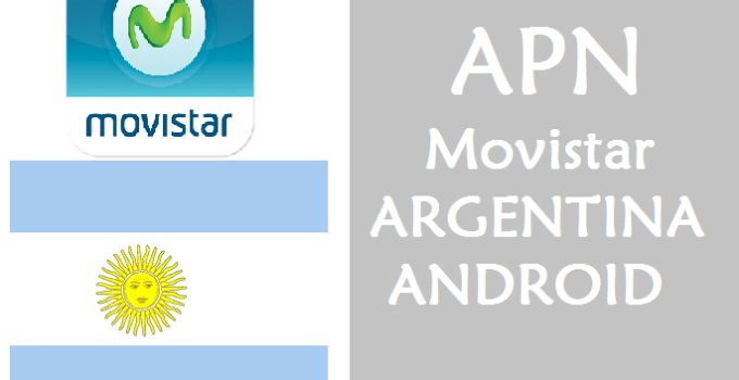 configurar apn movistar argentina android 2017