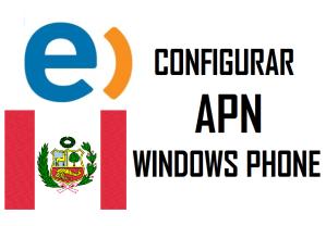 reparar configurar apn entel peru windows phone lumia