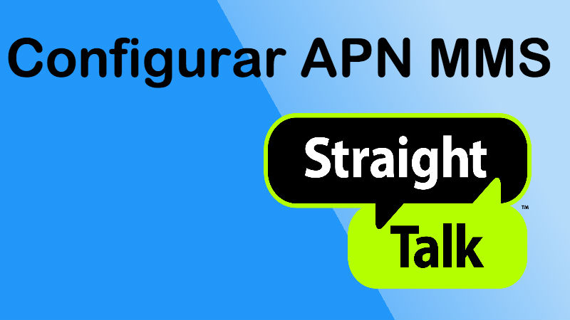 como configurar apn mms straight talk 2018 usa android iphone nokia
