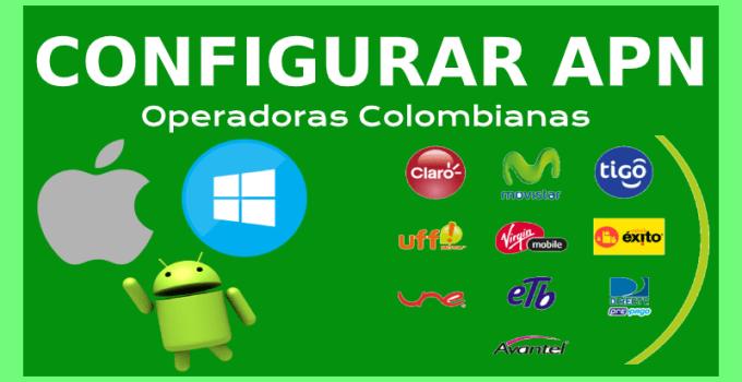 configurar apn operadoras colombianas compañias telefonicas