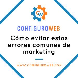 Cómo evitar estos errores comunes de marketing