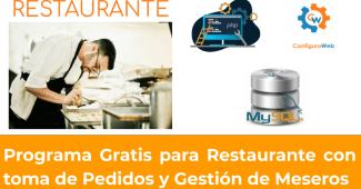 Programa Gratis para Restaurante con toma de Pedidos y Gestión de Meseros