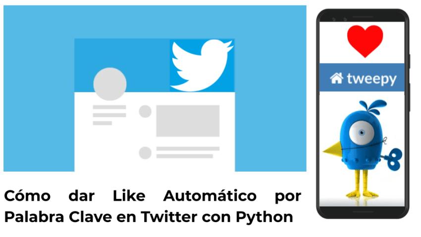 Como dar like automático y retweet en Twitter con Tweepy en Python