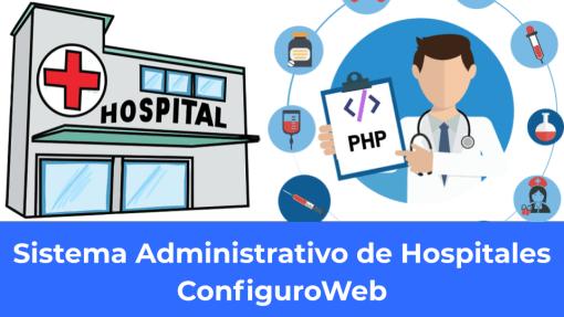 Sistema Administrativo de Hospitales ConfiguroWeb