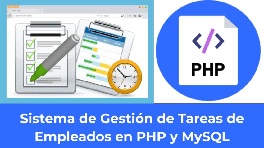 Sistema de Gestión de Tareas de Empleados en PHP y MySQL.