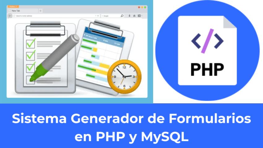 Sistema Generador de Formularios en PHP y MySQL