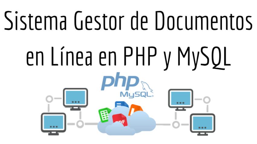Sistema Gestor de Documentos en Línea en PHP y MySQL