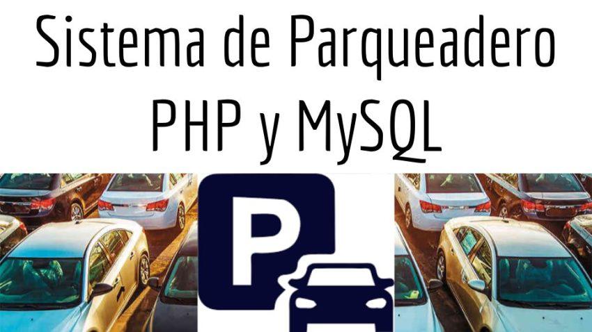 Sistema de Parqueadero PHP y MySQL