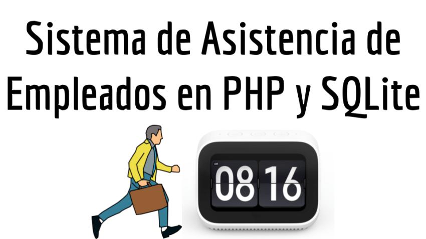 Sistema de Asistencia de Empleados en PHP y SQLite