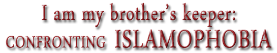 Confronting Islamophobia