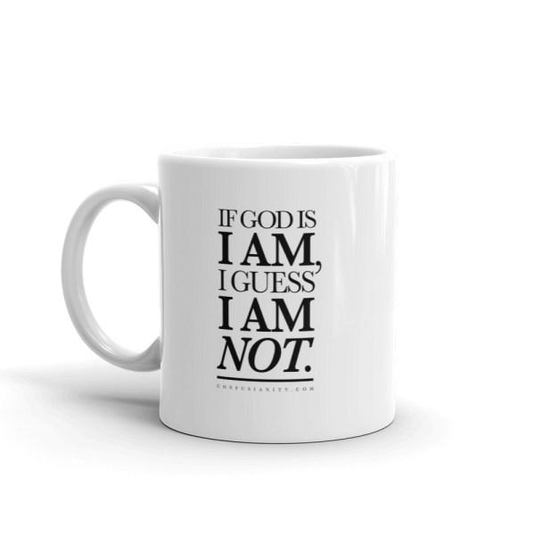 Confusianity •  I AM (Mug)