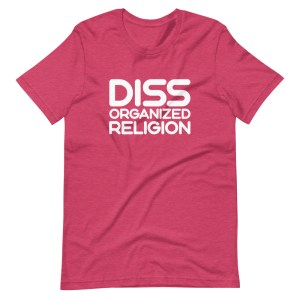 Confusianity •  Diss Organized Religion