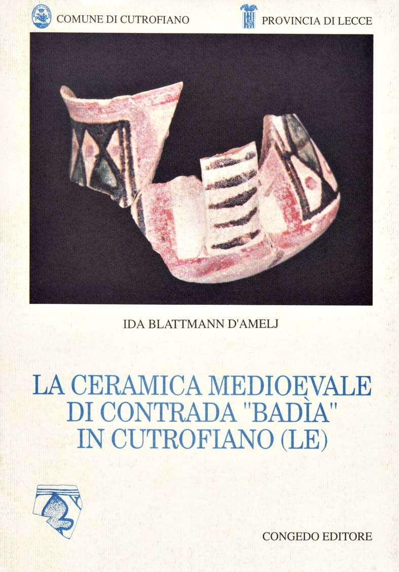 La ceramica medioevale di contrada Bada in Cutrofiano Le