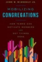 Mobilizing Congregations , by John Wimberly