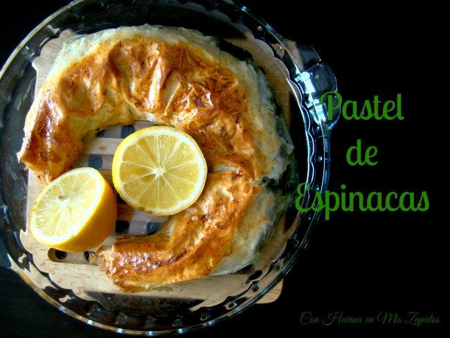 Pastel de Espinacas Con Pasta Filo