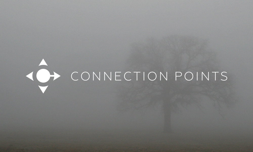 Welcome to the Connection Points Blog