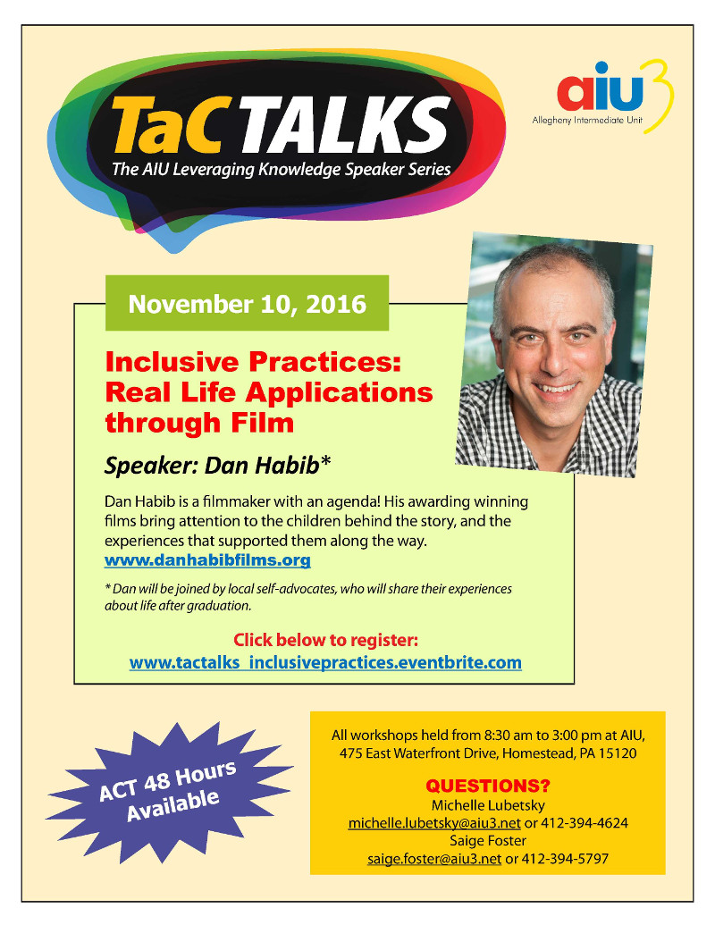 Dan Habib - Inclusive Practices, Real Life Applications through Film - speaker November 10th | 8:30a