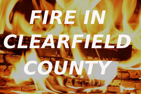 fire Clearfield County