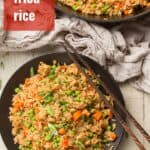 """Plate of Vegan Fried Rice with Text Overlay Reading """"Vegan Fried Rice"""""""