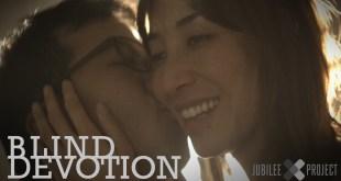 'Blind Devotion', un vídeo sobre el verdadero amor
