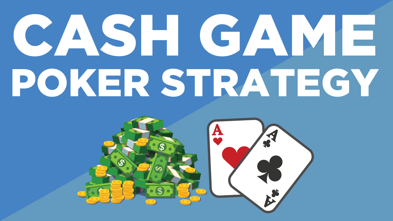 Cash Game Poker Strategie
