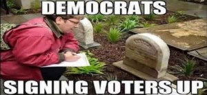 Classic voter fraud: voting the cemetery
