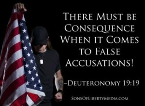 False accusations should have a consequence. That is a priinciple of Biblical law.