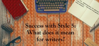 """Success with Style"" part 5: what does machine analysis mean for writers?"