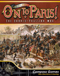 On to Paris! (new from Compass Games)