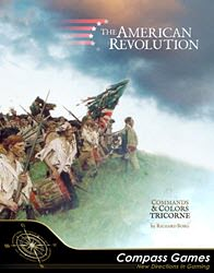 Commands & Colors Tricorne: The American Revolution (new from Compass Games)