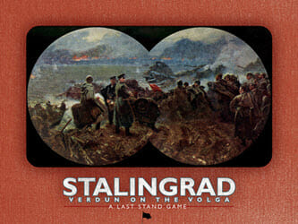 Stalingrad: Verdun on the Volga (new from Last Stand Games)