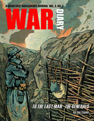 War Diary Magazine, Vol. 3, Issue 2 (now shipping)