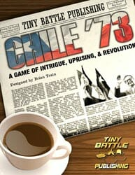 Chile '73 (new from Tiny Battle Publishing)