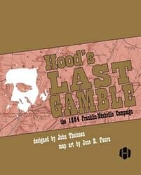 Hood's Last Gamble (new from Hollandspiele)