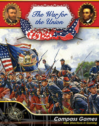 The War for the Union, Designer's Edition (new from Compass Games)