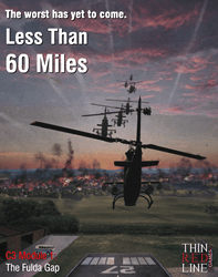 Less Than 60 Miles (new from Thin Red Line Games)