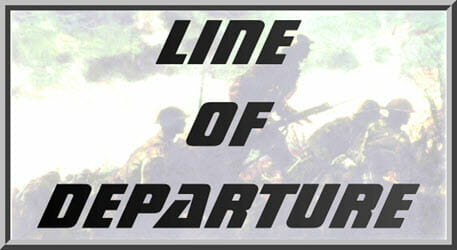 Line of Departure, Issue 82 (new from Jim Werbaneth)