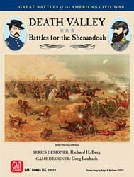 Death Valley: Battles for the Shenandoah (new from GMT Games)