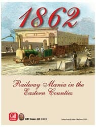 1862: Railway Mania in the Eastern Counties (new from GMT Games)