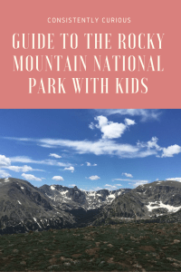 Guide to the rocky mountain national park with kids