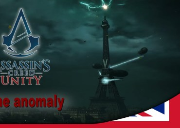 Assassin's Creed Unity - Time Anomalies Trailer