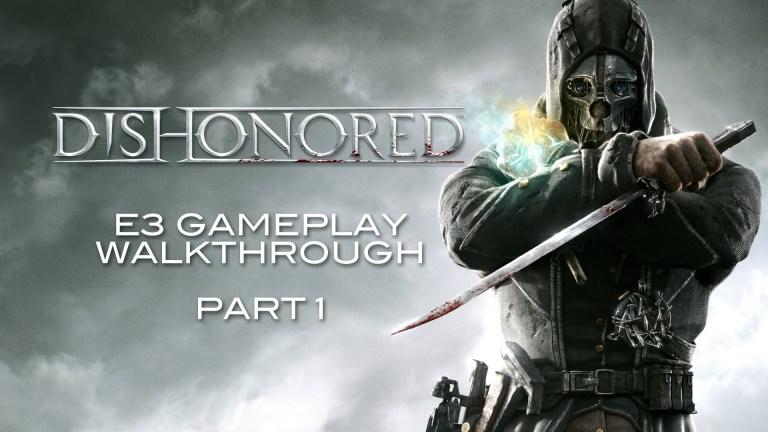 Dishonored - Golden Cat E3 Gameplay Walkthrough - Part 1