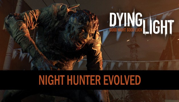 Dying Light - Night Hunter Evolved