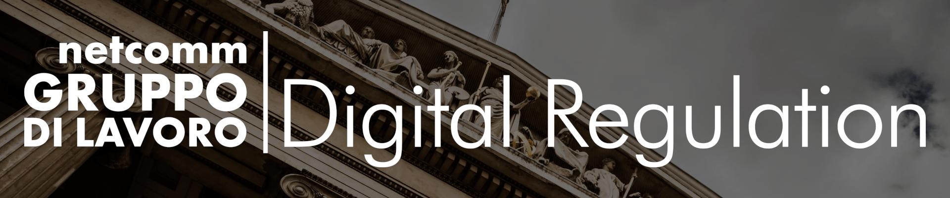Gruppo di Lavoro | Digital Regulation - 29 Ottobre 2019