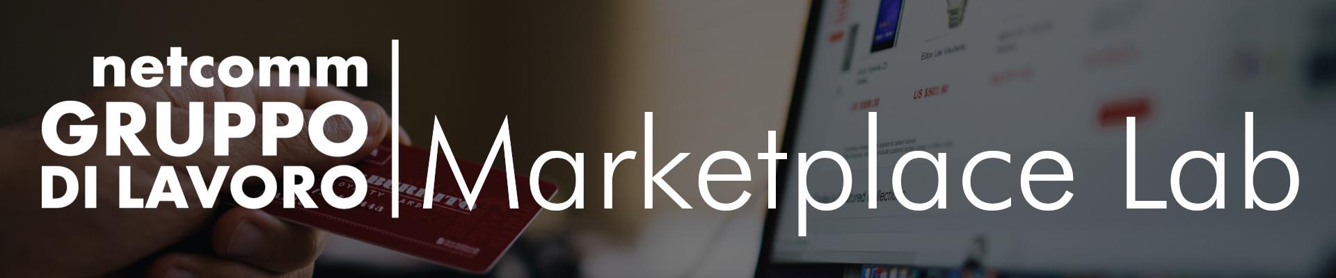 Gruppo di Lavoro | Marketplace Lab - 10 Febbraio 2021