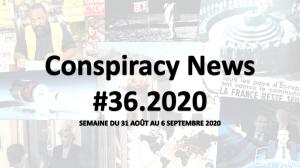 Conspiracy News #36.2020