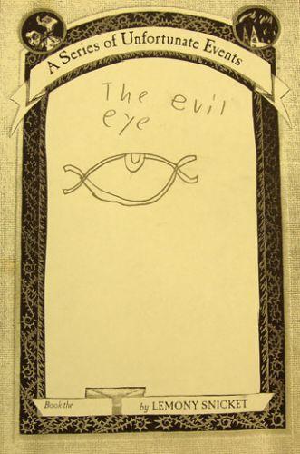 Lemony Snicket's Evil Eye